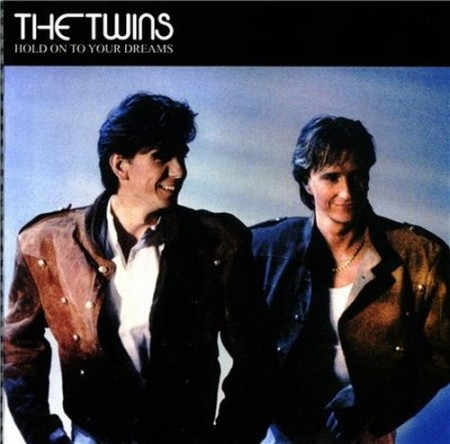 THE TWINS - Hold On To Your Dreams (1986,reissue 2006)