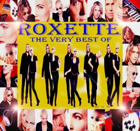 Roxette - The Very Best Of (2010)