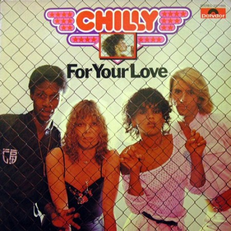 Chilly - For Your Love (1978)