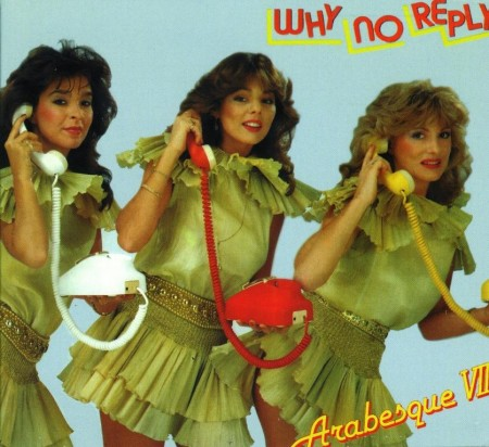Arabesque VII - Why No Reply (1982)