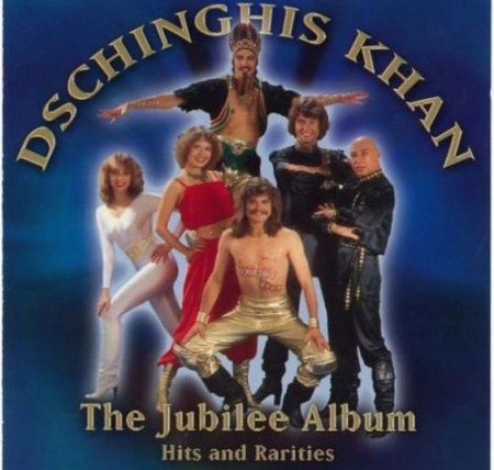 Группа Dschinghis Khan - The Jubilee Album (2004)