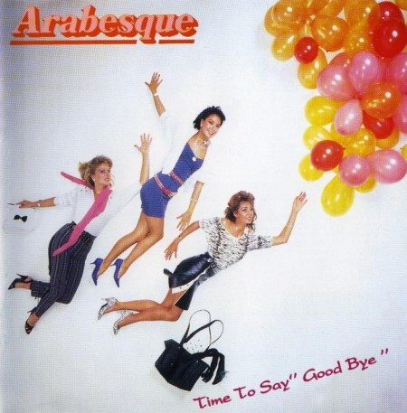 Arabesque IX- Time To Say Good Bye (1984)