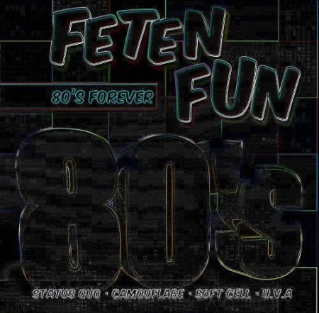 Feten Fun 80's Forever 2CD (2010)