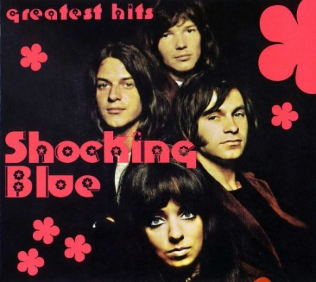 Shocking Blue - Greatest Hits (2008)