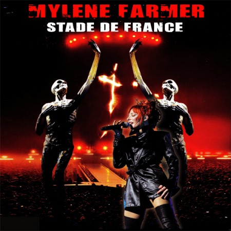 Mylene Farmer - Stade de France (2010)