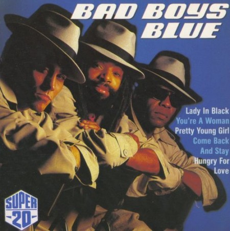 Группа Bad Boys Blue - Super 20 (1989)