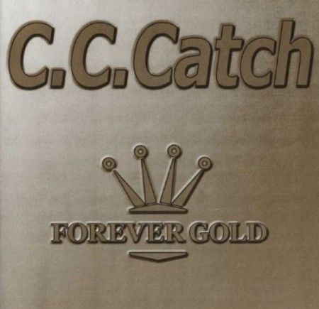 C.C. Catch - Forever Gold (2000)