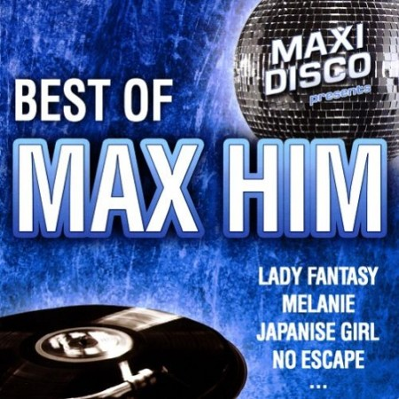 Max Him - Best Of Max Him (2010)