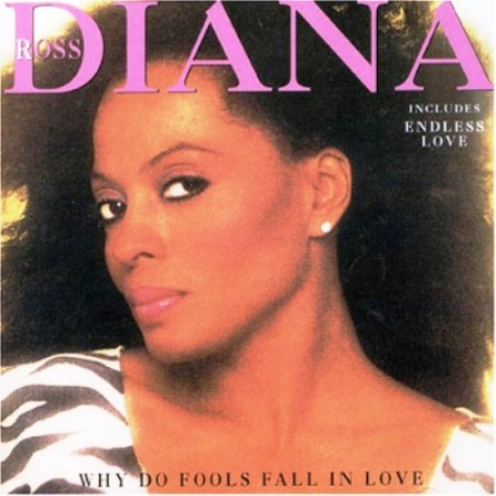 Diana Ross - Why Do Fools Fall In Love (1981)