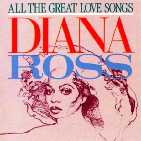 Diana Ross - All the Great Love Songs (1984)