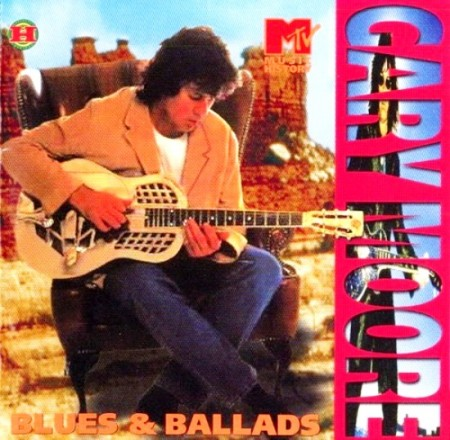 Gary Moore - Blues & Ballads (2 CD, 2001)