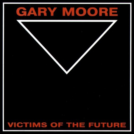 Gary Moore - Victims Of The Future (Japanese Edition) (1983) APE & MP3