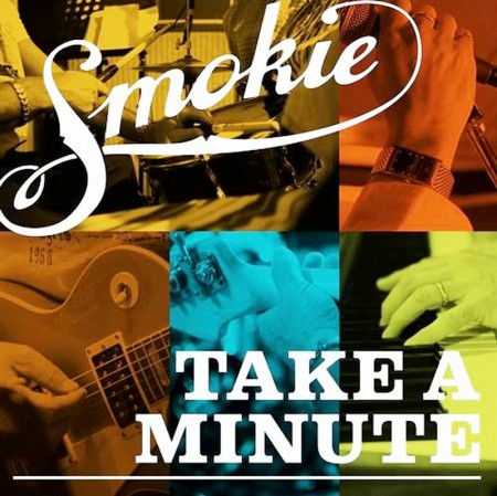 Smokie - Take A Minute (2010)