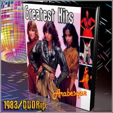 Группа Arabesque - Greatest Hits (1983) DVDRip / Видеоклипы