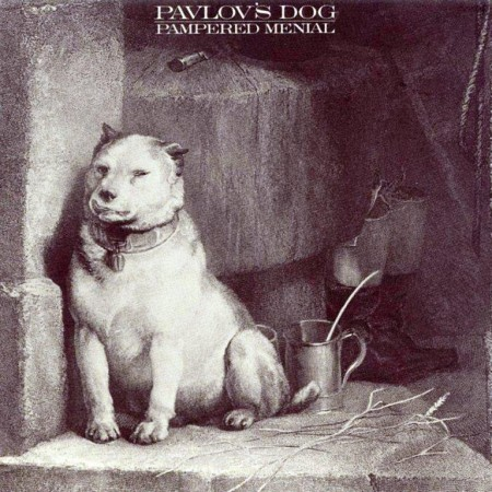 Pavlov's Dog - Pampered Menial (1975)