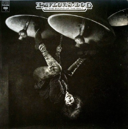 Pavlov's Dog - At The Sound Of The Bell (1976)