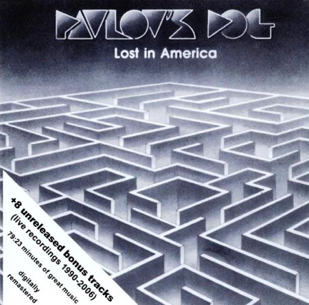 Pavlov's Dog - Lost In America (1990/2007)