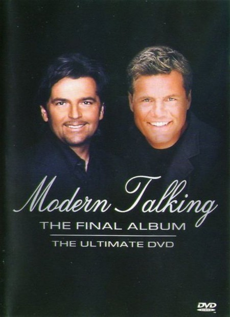 Группа Modern Talking - The Final Album (2003) DVDRip