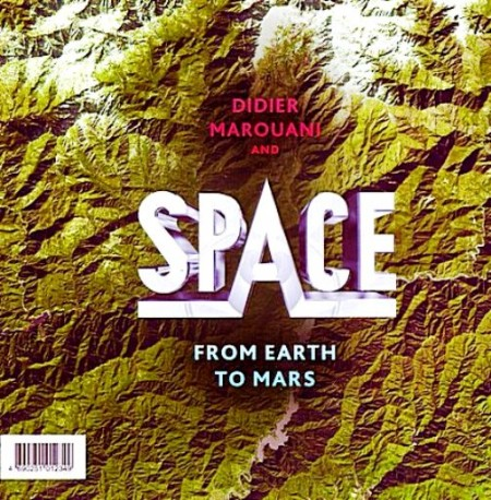 Didier Marouani & Space - From Earth To Mars (2011)