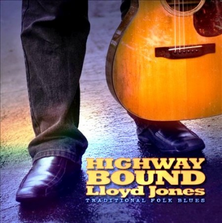 Lloyd Jones - Highway Bound (2011)