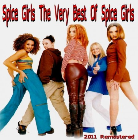 Spice Girls - The Very Best Of Spice Girls (1997/Remastered 2011)
