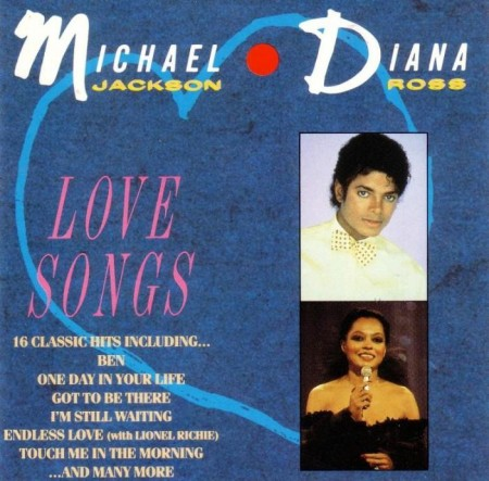 Diana Ross & Michael Jackson - Love Songs (1987)