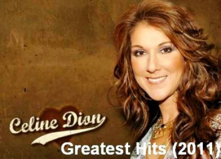 Celine Dion - Greatest Hits (2 CD, 2011)