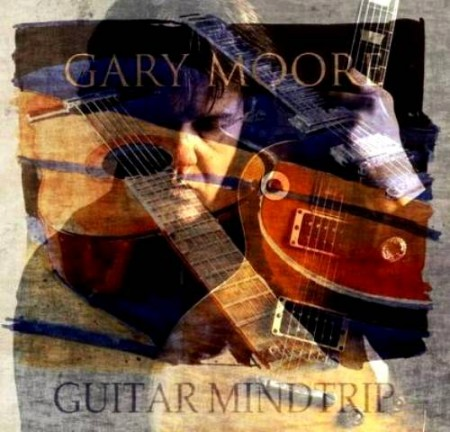 Gary Moore - Guitar Mindtrip (2010)