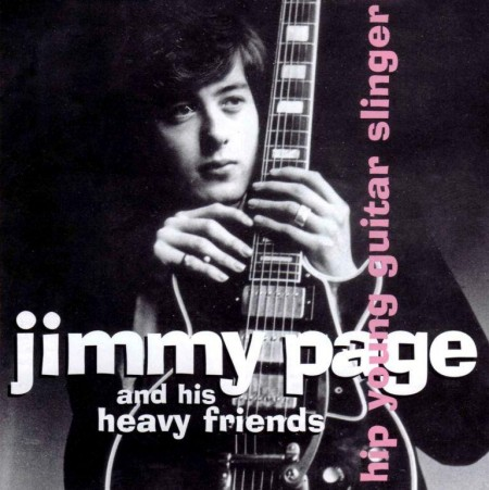 Jimmy Page And His Heavy Friends - Hip Young Guitar Slinger (2 CD, 2007) FLAC