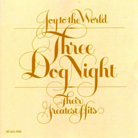Three Dog Night - Joy To The World: Their Greatest Hits (1974)