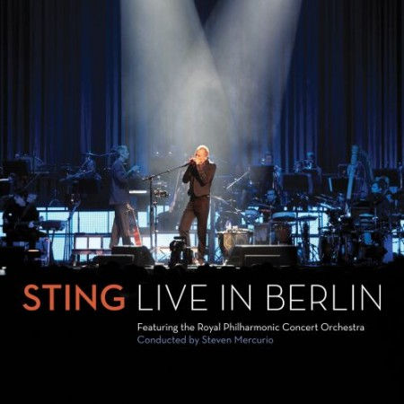 Sting - Live In Berlin (2010) FLAC