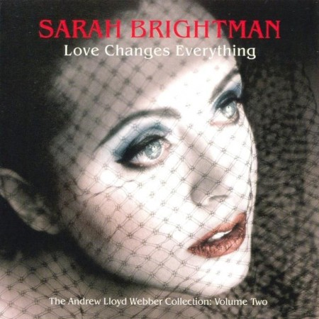 Sarah Brightman - Love Changes Everything (2005)