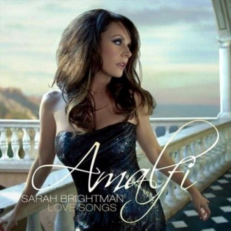 Sarah Brightman - Amalfi (Love Songs Collection) (2009)