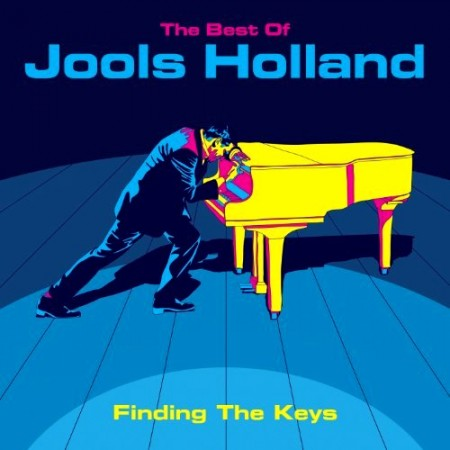 Jools Holland - The Best Of Jools Holland - Finding The Keys  (2011)
