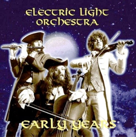 Electric Light Orchestra - Early Years (1973/2004)