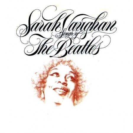 Sarah Vaughan - Songs Of The Beatles (1981) APE & MP3