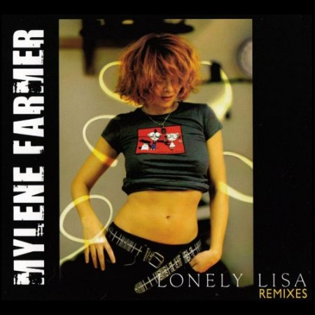 Mylene Farmer - Lonely Lisa - Remixes (2011) APE