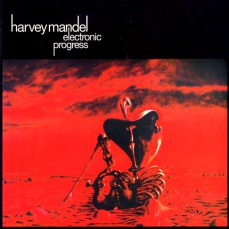 "Harvey Mandel - ""Electronic Progress"" or ""Baby Batter"" (1971/2005)"