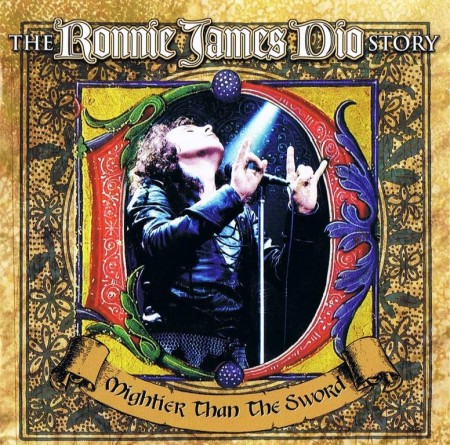 Ronnie James Dio - Mightier Than The Sword [The Ronnie James Dio Story] (2 CD, 2011)