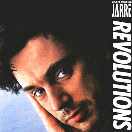 Jean Michel Jarre - Revolutions (1988/1997 Remastered) FLAC & MP3