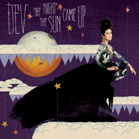 Dev - The Night The Sun Came Up (2011) FLAC