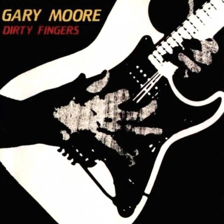 Gary Moore - Dirty Fingers (1984)