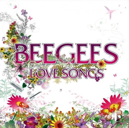 Bee Gees - Love Songs (2005)