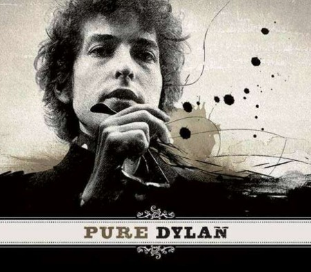 Bob Dylan - Pure Dylan: An Intimate Look At Bob Dylan (2011)