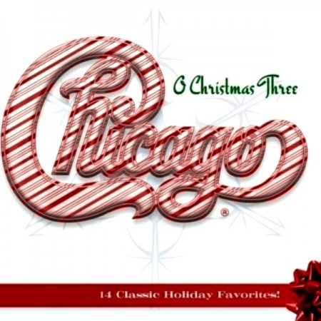 Chicago - O Christmas Three ( 2011)
