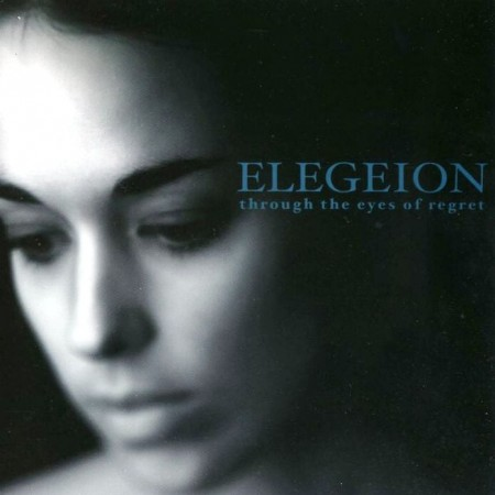 Elegeion - Through The Eyes Of Regret (2001)