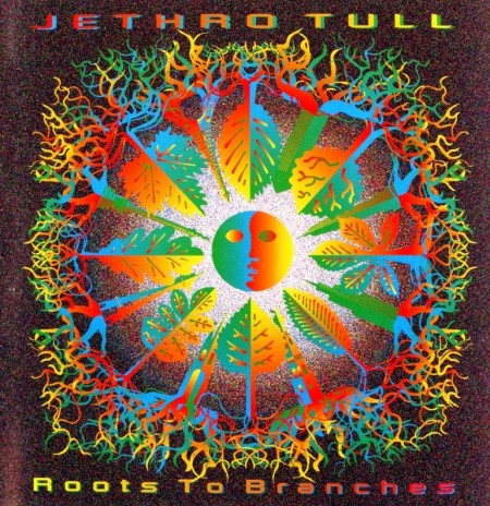 Jethro Tull - Roots To Branches (1995)