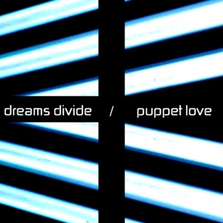 Dreams Divine - Puppet Love (2011)