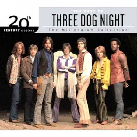 The Best Of Three Dog Night. 20th Century Masters. The Millennium Collection (2000)