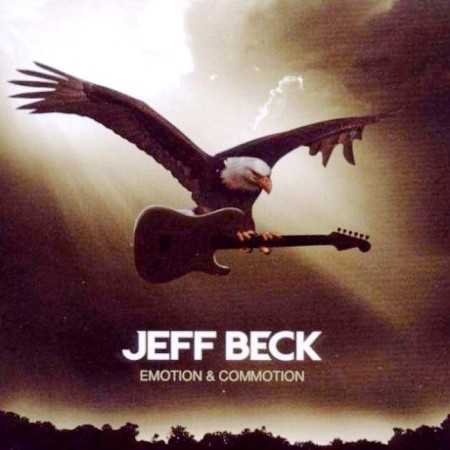Jeff Beck - Emotion & Commotion (2010) FLAC